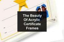 The Beauty And Affordability Of Certificate Frames
