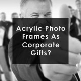 Acrylic Photo Frames As Your Corporate Gift