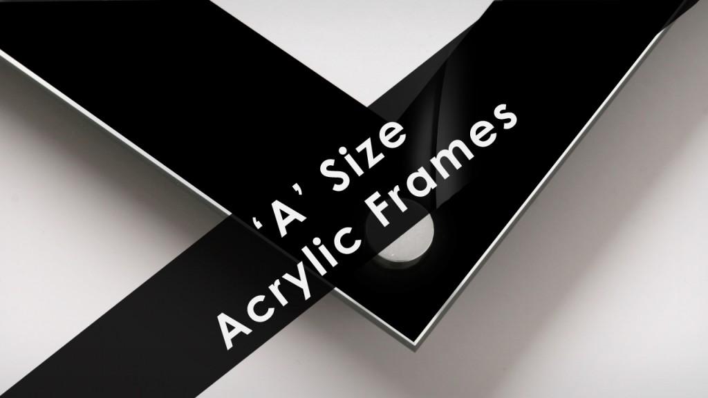 'A' Size Frames a size acrylic frame 2
