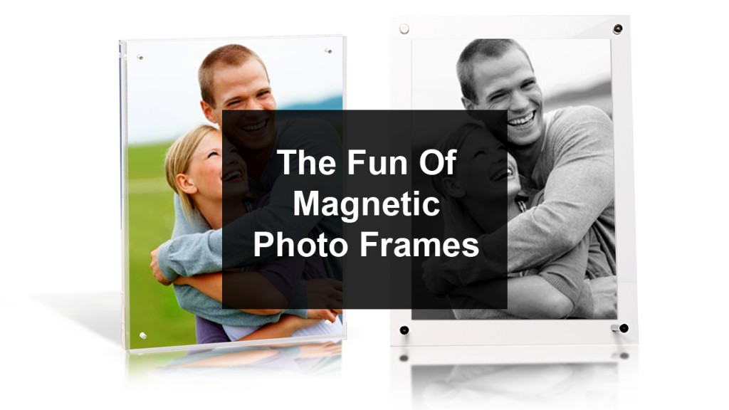 Magnetic Photo Frames Are Fun To Use magnetic frames02